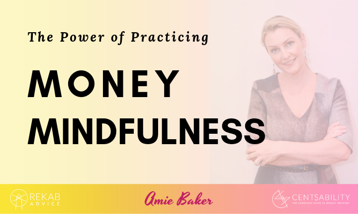 The Power of Practicing Money Mindfulness